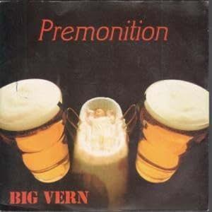 Big Vern - Premonition