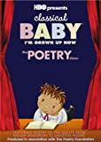 Classical Baby:Im Grown Up Now:The Poetry Show