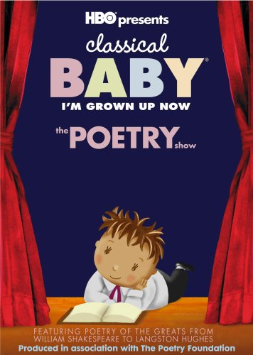 classical-babyim-grown-up-nowthe-poetry-show