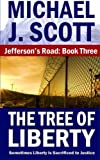 The Tree of Liberty (Jefferson's Road) (Volume 3)