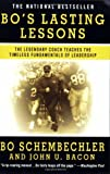 Bos Lasting Lessons: The Legendary Coach Teaches the Timeless Fundamentals of Leadership