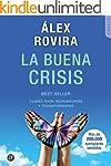 LA BUENA CRISIS: Claves para reinvent...