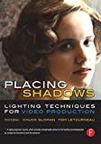 img - for Placing Shadows: Lighting Techniques for Video Production book / textbook / text book