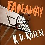 Fadeaway: The Harvey Blissberg Series, Book Two | Richard Dean Rosen