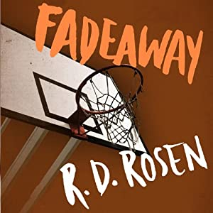 Fadeaway: The Harvey Blissberg Series, Book Two | [Richard Dean Rosen]