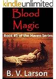 Blood Magic (Haven Series #5)