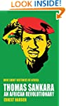 Thomas Sankara: An African Revolution...