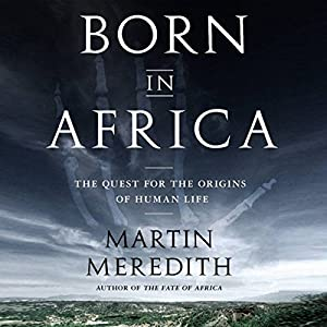Born in Africa Audiobook