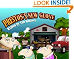 Preston's New Glove (An illustrated e...