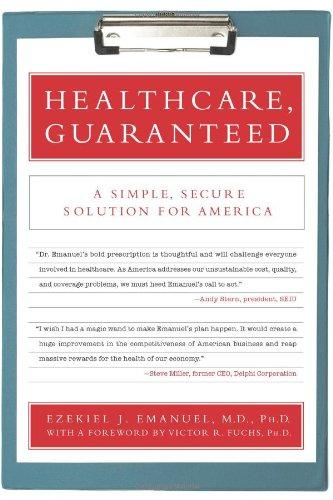 Healthcare, Guaranteed: A Simple, Secure Solution for America (Back To Basics Reform compare prices)