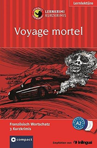 voyage-mortel-compact-lernkrimi-franzosisch-grundwortschatz-niveau-a2