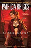 Blood Bound (Mercy Thompson Novels)