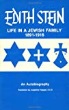 Life in a Jewish Family: Her Unfinished Autobiographical Account (Collected Works of Edith Stein, Vol 1)