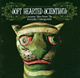 Uncanny Tales From The Everyday Undergrowth by Soft Hearted Scientists [Music CD]