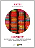 Art 21 - Art In The 21st Century: Identity [DVD]