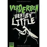 "Verderben: Horrorvon ""Bentley Little"""