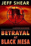 img - for Betrayal at Black Mesa: Part One (A Jackson Guild Book) book / textbook / text book