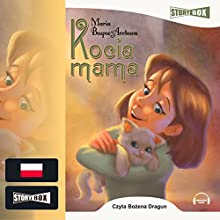 Kocia mama Audiobook by Maria Buyno-Arctowa Narrated by Bozena Dragun