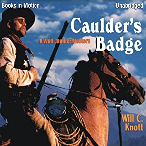 Caulder's Badge | [Will C Knott]