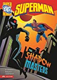 img - for The Shadow Masters (Dc Super Heroes (Dc Super Villains)) book / textbook / text book