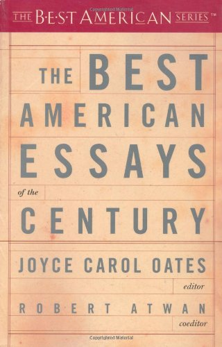 The Best American Essays of the Century (The Best...