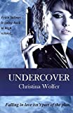 img - for [(Undercover)] [By (author) Christina Wolfer] published on (November, 2011) book / textbook / text book