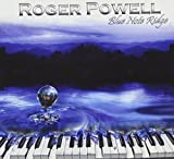 Blue Note Ridge by Roger Powell (2010-05-18)