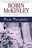 Rose Daughter (0441013996) by Robin McKinley