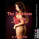 The Backdoor Quickie (Whoa! That's My Ass!): A First Anal Sex Erotica Story | Nycole Folk