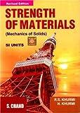 Strength of Materials: Mechanics of Soilds (8121928222) by Khurmi, R. S.