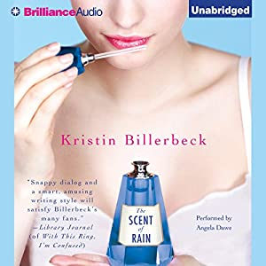 The Scent of Rain | [Kristin Billerbeck]