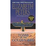 Tomb of the Golden Bird (Amelia Peabody Series) ~ Elizabeth Peters