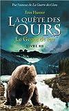 """Afficher """"La Quête des ours n° Cycle 1 / Tome 3 Le Géant de feu"""""""