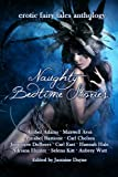 img - for Naughty Bedtime Stories: Erotic Fairy Tales Anthology book / textbook / text book
