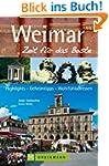 Reisef�hrer Weimar - Zeit f�r das Bes...