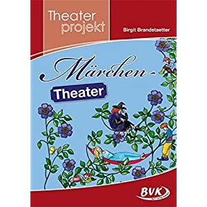 "Theaterprojekt ""Märchen-Theater"""