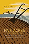 Five Acres and Independence: A Practi...