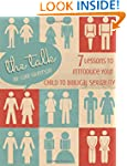 The Talk: 7 Lessons to Introduce Your...