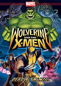 Wolverine & X-Men: Deadly Enemies [Import]