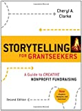img - for Storytelling for Grantseekers: A Guide to Creative Nonprofit Fundraising book / textbook / text book