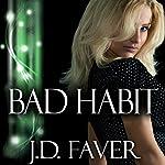 Bad Habit | J.D. Faver