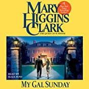 My Gal Sunday: Henry and Sunday Stories, Book 1 | [Mary Higgins Clark]