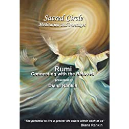Rumi - Connecting with the Beloved