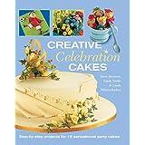 Creative Celebration Cakesby Steve Benison