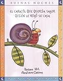 img - for El Caracol Que Queria Saber Quien Le Robo su Casa (Buenas Noches) (Spanish Edition) book / textbook / text book