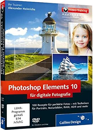 Photoshop Elements 10 für digitale Fotografie - Das Praxis-Training
