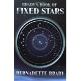 Brady's Book of Fixed Starsby Bernadette Brady