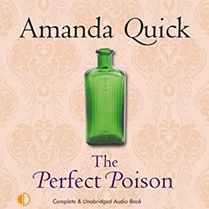 The Perfect Poison | [Amanda Quick]