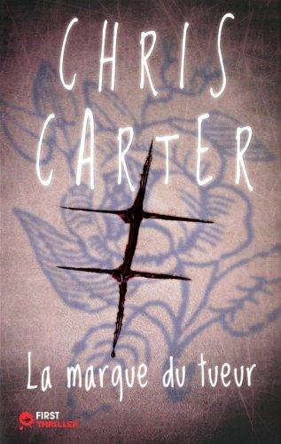Chris Carter - La marque du tueur