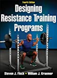 img - for Designing Resistance Training Programs, 4th Edition 4th (fourth) by Fleck, Steven, Kraemer, William (2014) Hardcover book / textbook / text book